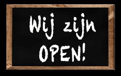 Wij zijn open!